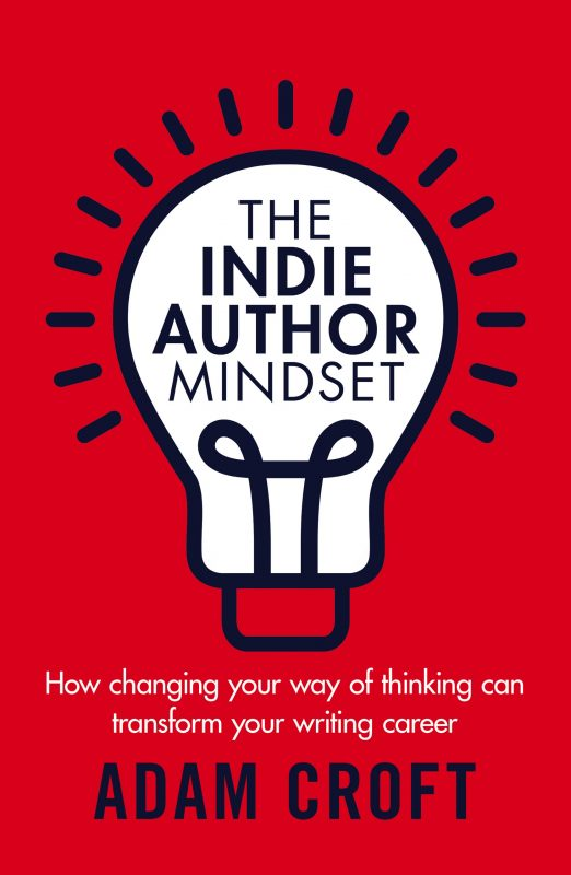 The Indie Author Mindset
